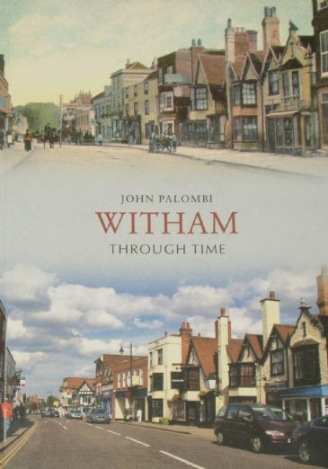 Witham Through Time, by John Palombi